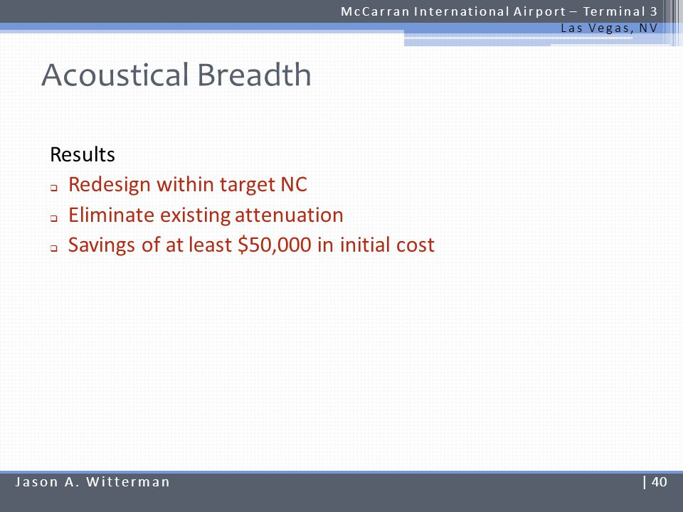 Acoustical Breadth Results Redesign within target NC
