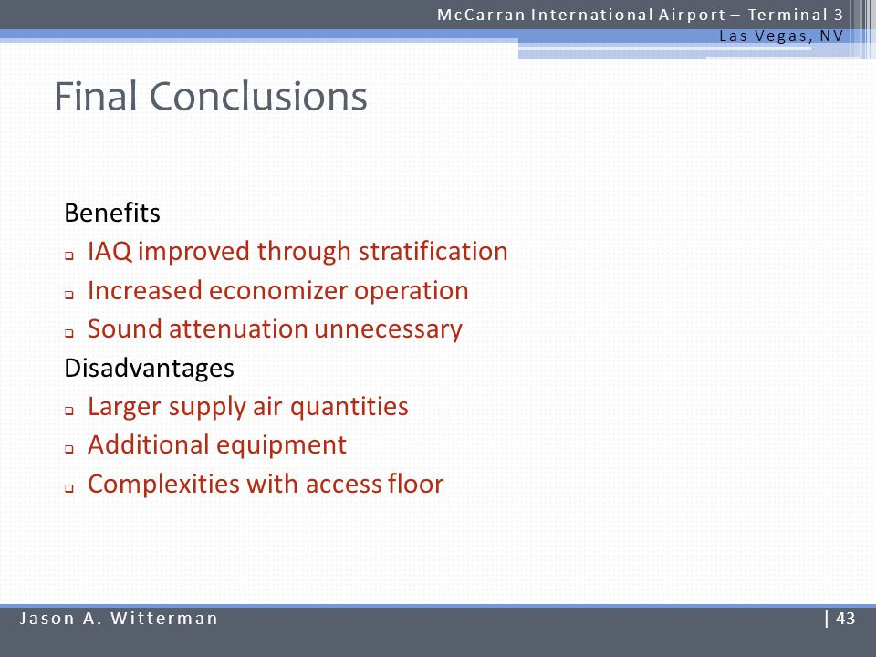 Final Conclusions Benefits IAQ improved through stratification
