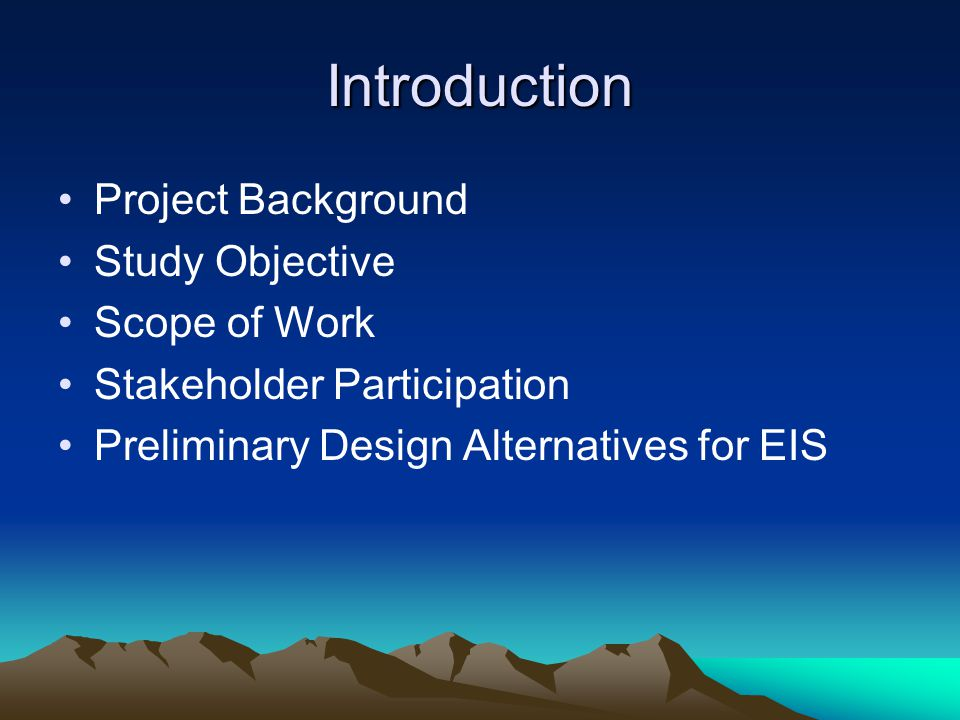 Introduction Project Background Study Objective Scope of Work