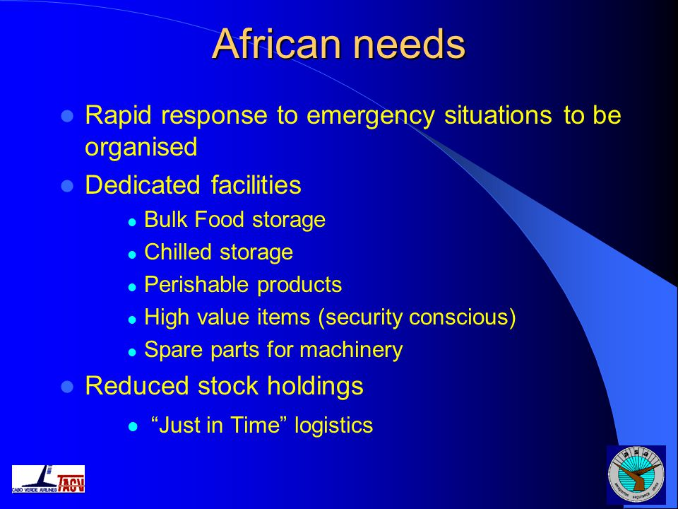 African needs Rapid response to emergency situations to be organised