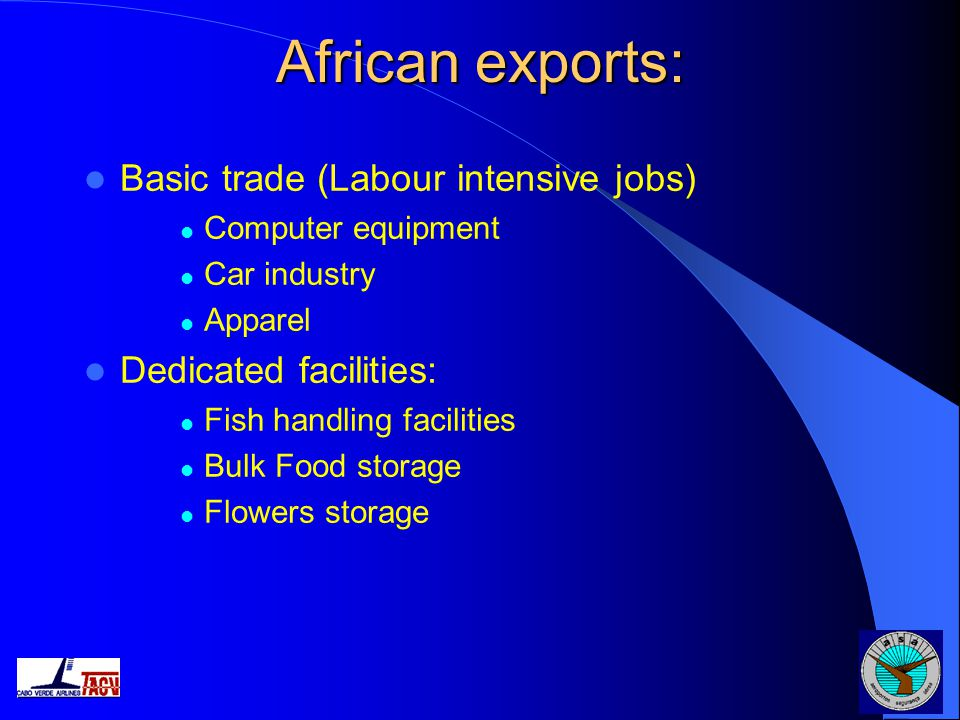African exports: Basic trade (Labour intensive jobs)