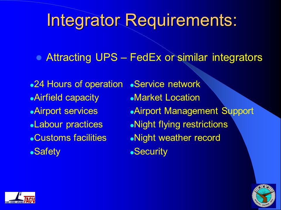 Integrator Requirements: