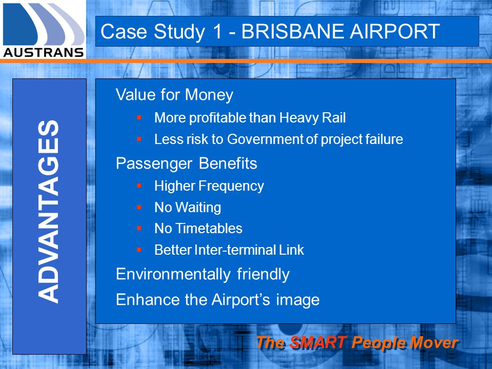 ADVANTAGES Case Study 1 - BRISBANE AIRPORT Value for Money
