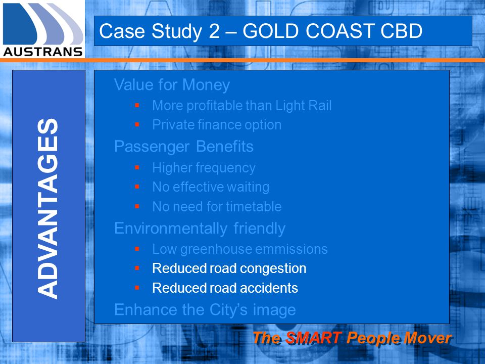 ADVANTAGES Case Study 2 – GOLD COAST CBD Value for Money