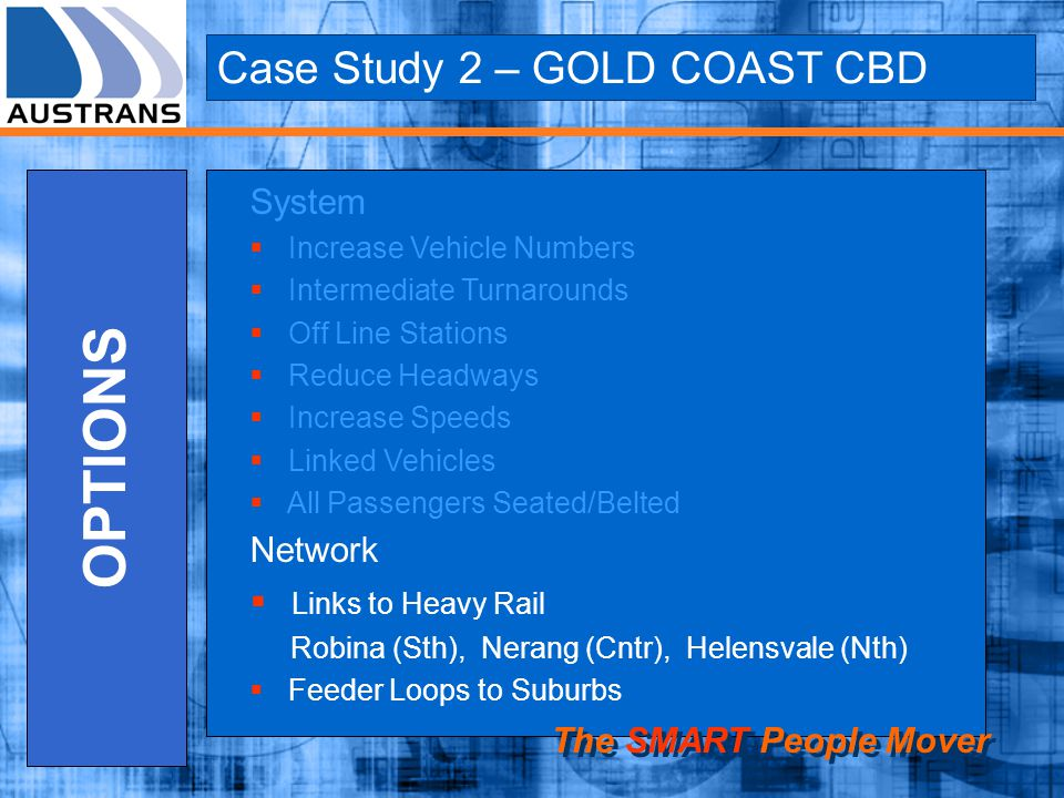 OPTIONS Case Study 2 – GOLD COAST CBD System Network