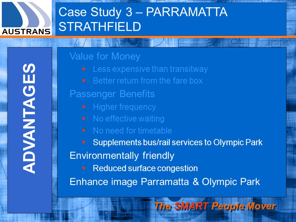 ADVANTAGES Case Study 3 – PARRAMATTA STRATHFIELD Value for Money