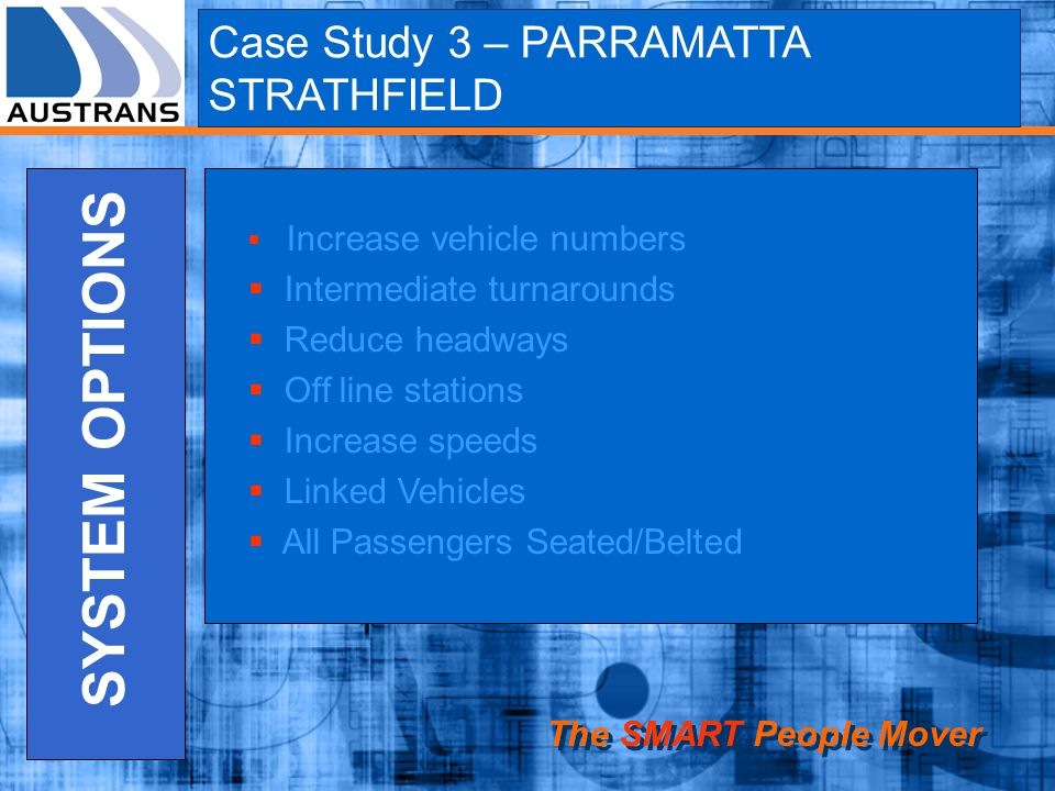 SYSTEM OPTIONS Case Study 3 – PARRAMATTA STRATHFIELD