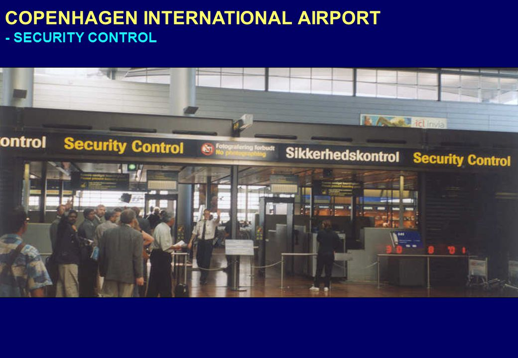 COPENHAGEN INTERNATIONAL AIRPORT