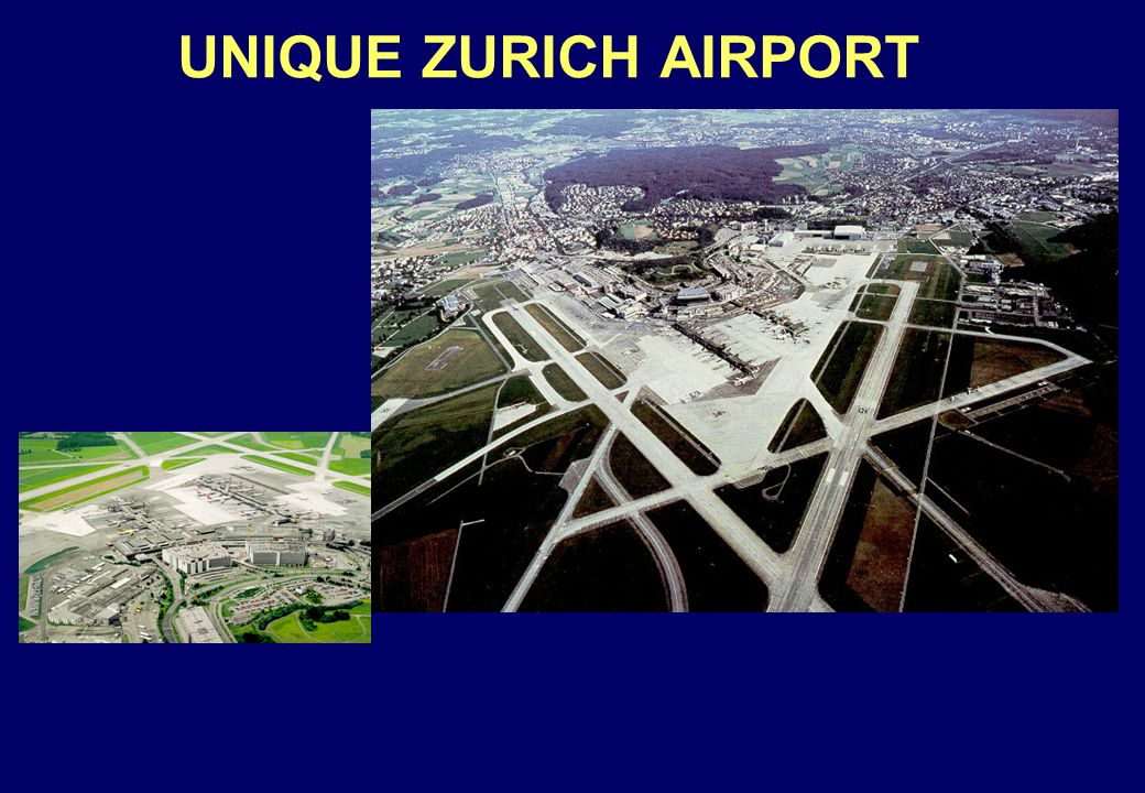 UNIQUE ZURICH AIRPORT