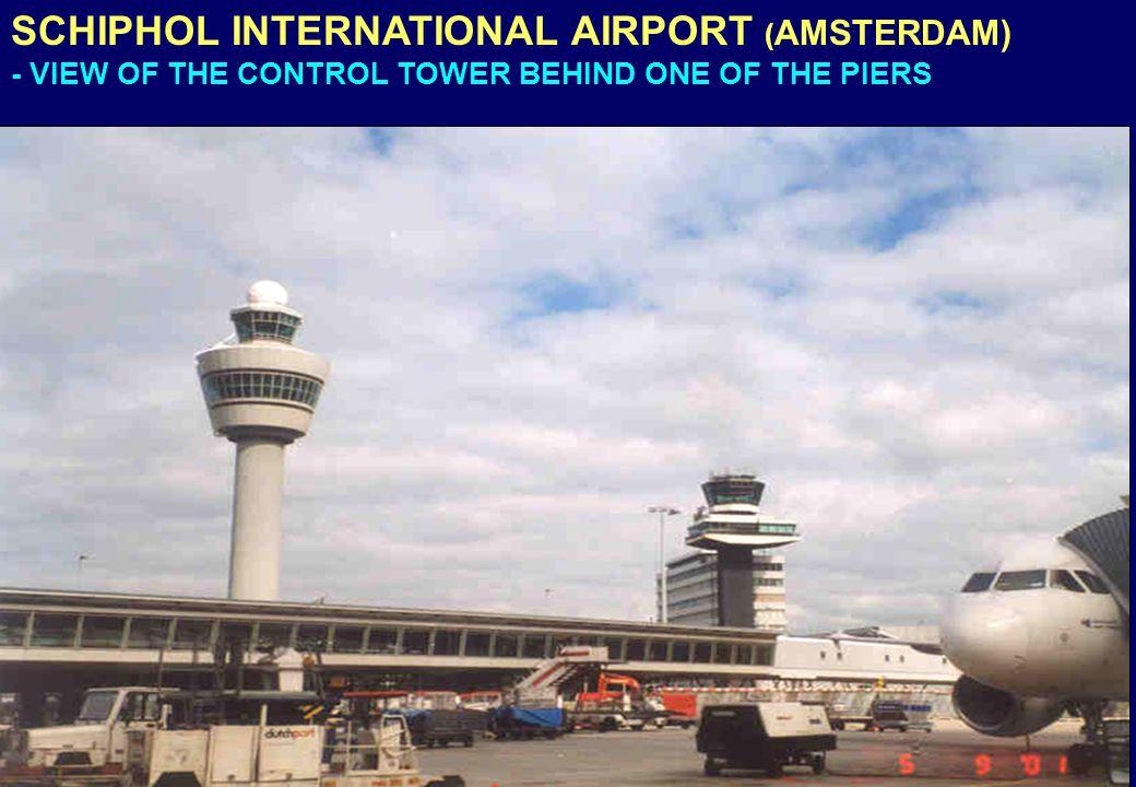 SCHIPHOL INTERNATIONAL AIRPORT (AMSTERDAM)