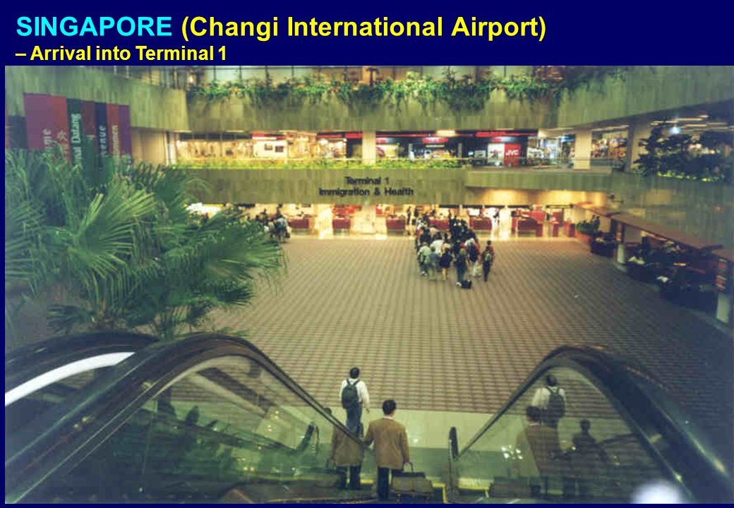 SINGAPORE (Changi International Airport)