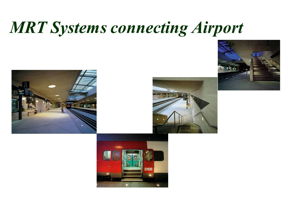 MRT Systems connecting Airport