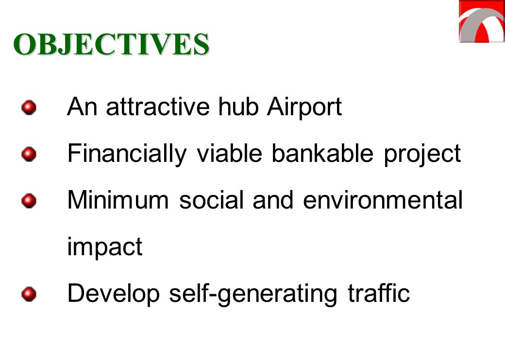 OBJECTIVES An attractive hub Airport