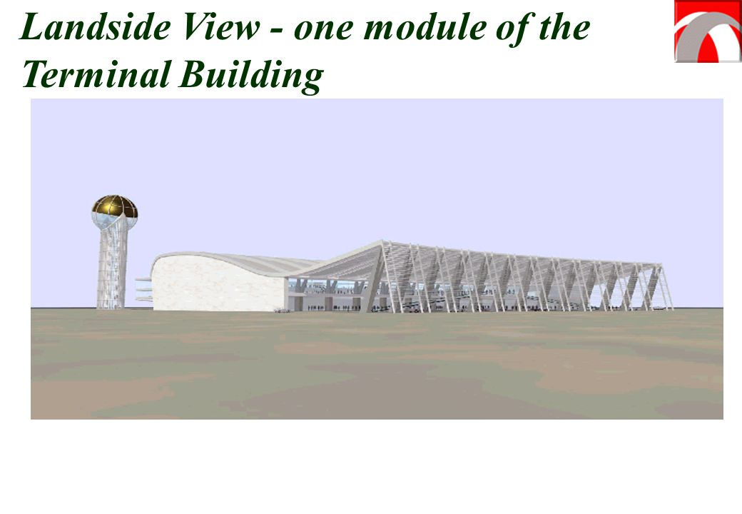 Landside View - one module of the Terminal Building