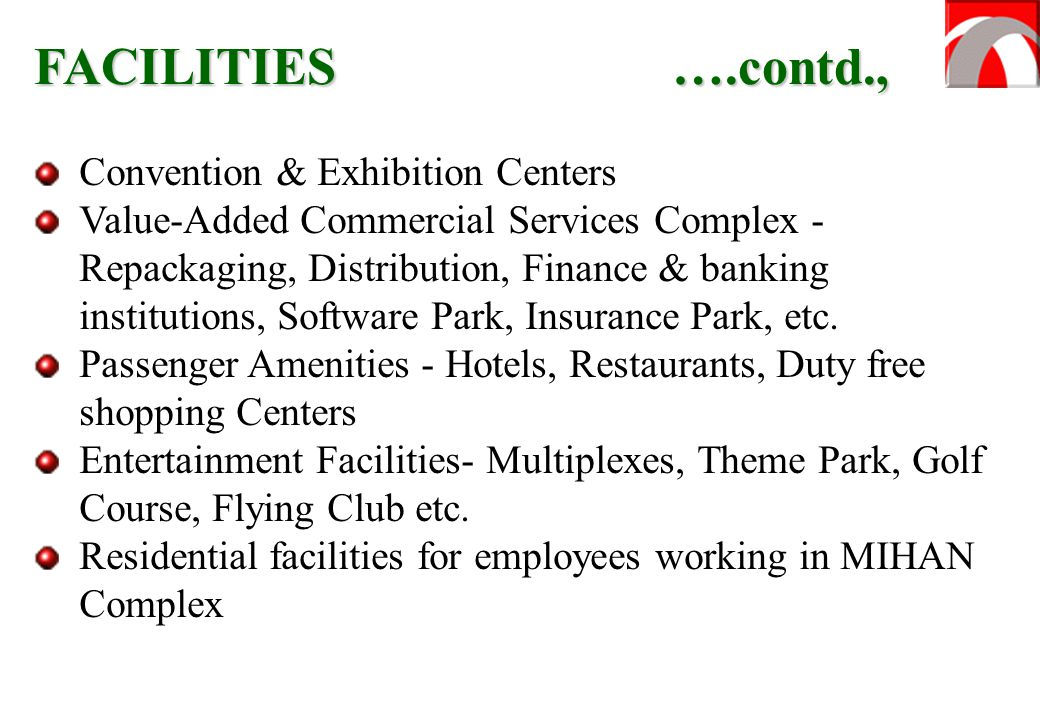 FACILITIES ….contd., Convention & Exhibition Centers