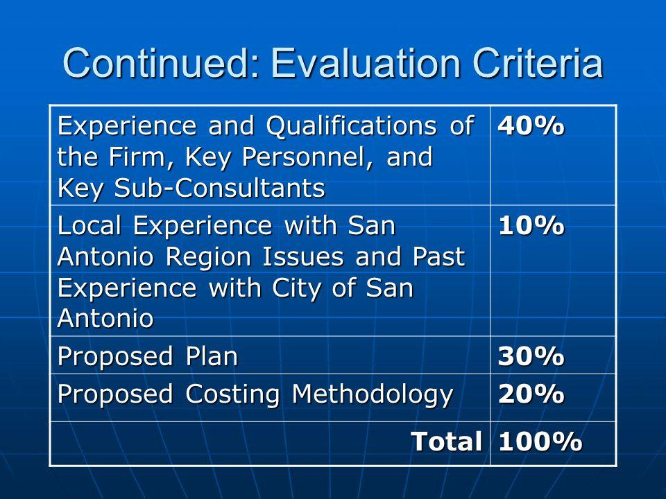 Continued: Evaluation Criteria