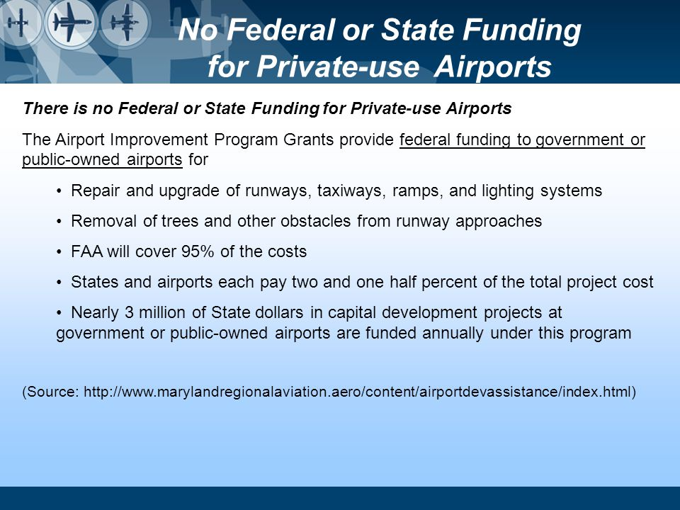 No Federal or State Funding for Private-use Airports