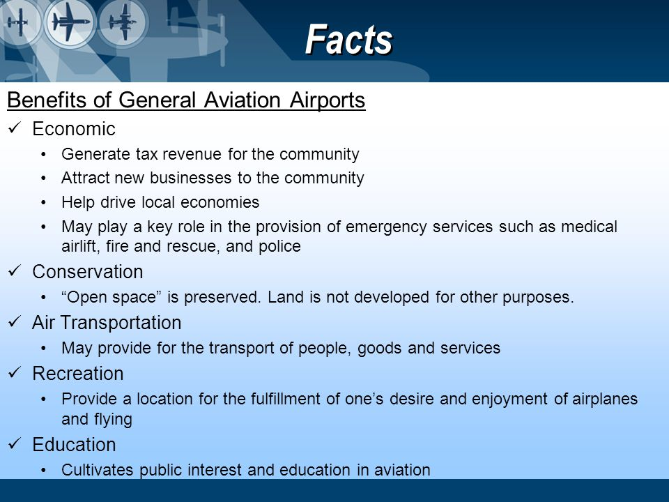Facts Benefits of General Aviation Airports Economic Conservation