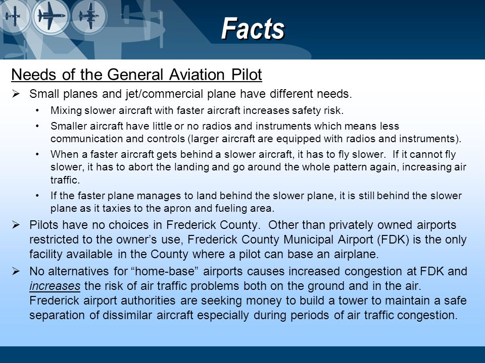Facts Needs of the General Aviation Pilot
