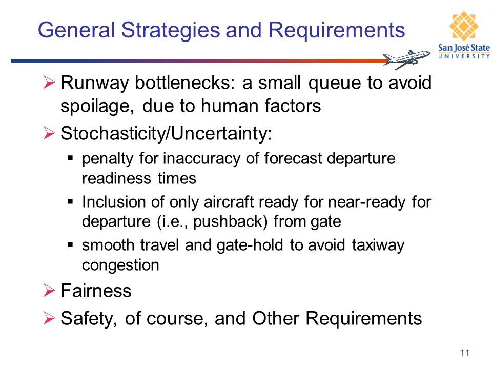 General Strategies and Requirements