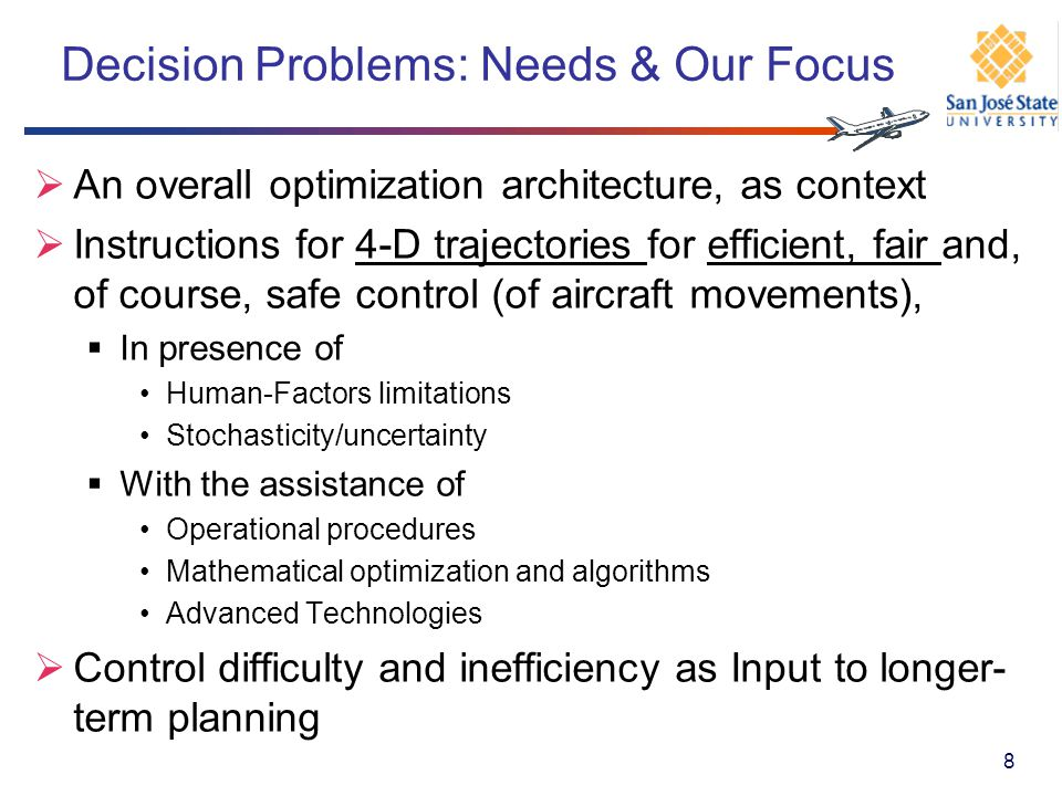 Decision Problems: Needs & Our Focus