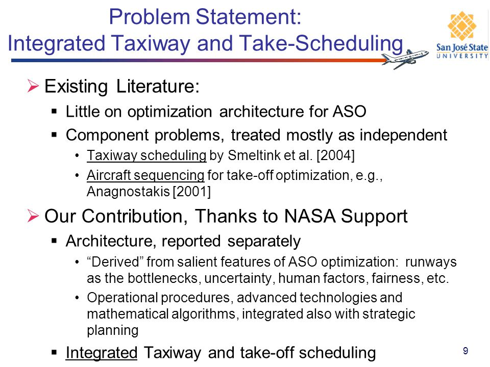 Problem Statement: Integrated Taxiway and Take-Scheduling
