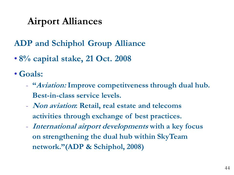 Airport Alliances ADP and Schiphol Group Alliance