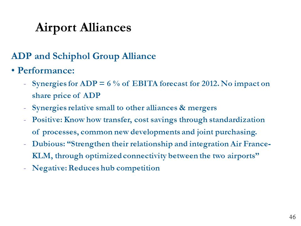 Airport Alliances ADP and Schiphol Group Alliance Performance:
