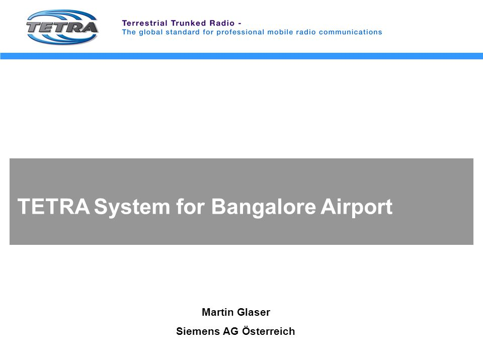 TETRA System for Bangalore Airport