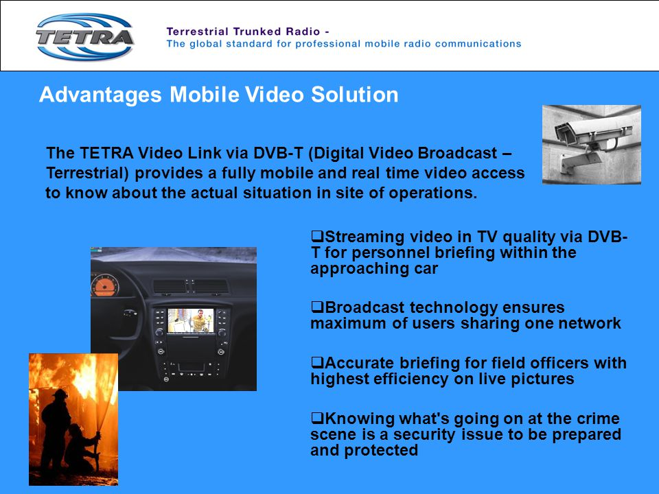 Advantages Mobile Video Solution