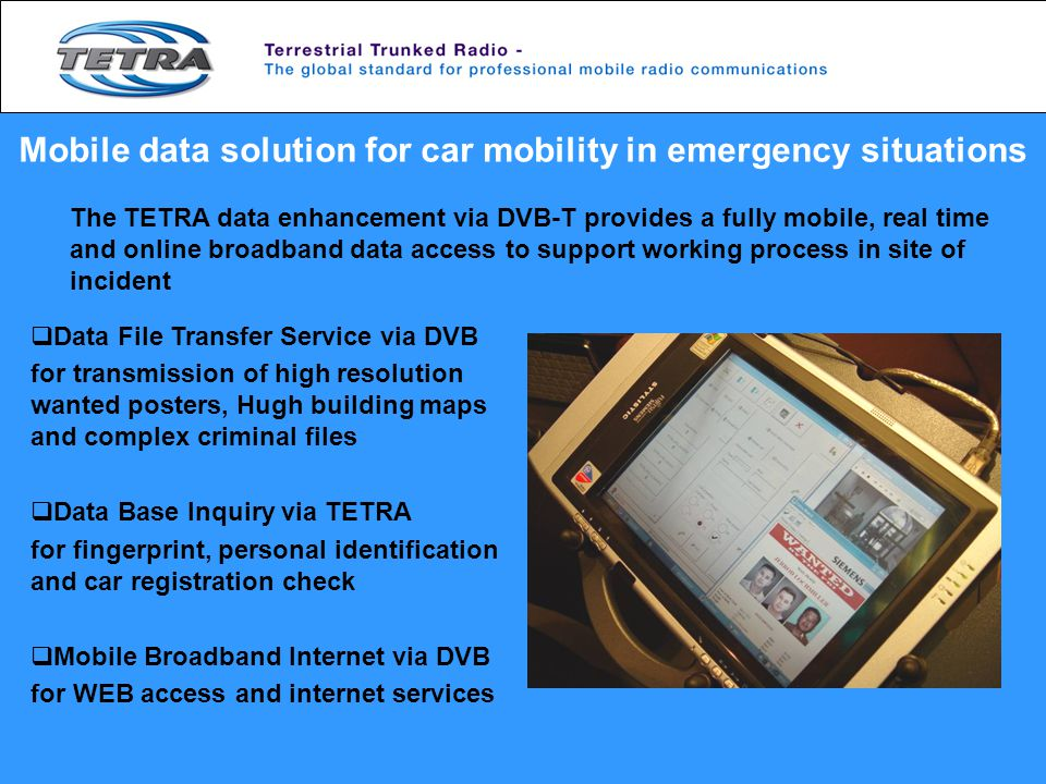Mobile data solution for car mobility in emergency situations