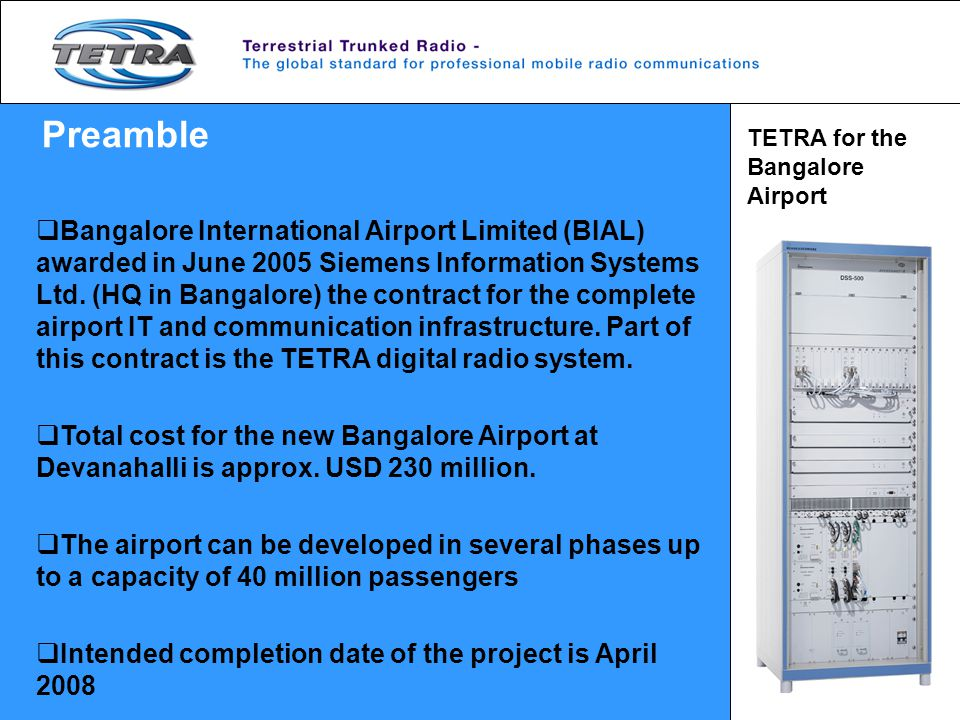 Preamble TETRA for the Bangalore Airport.