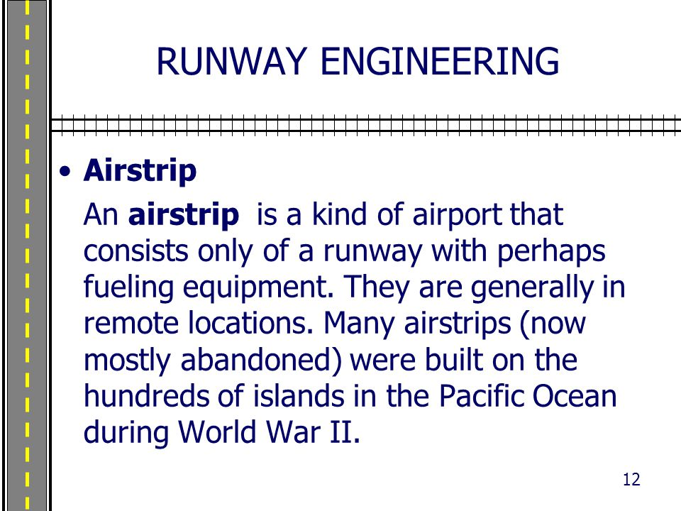 RUNWAY ENGINEERING Airstrip