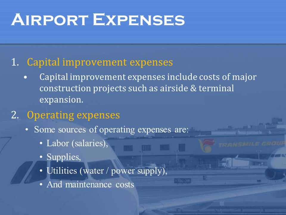 Airport Expenses Capital improvement expenses Operating expenses