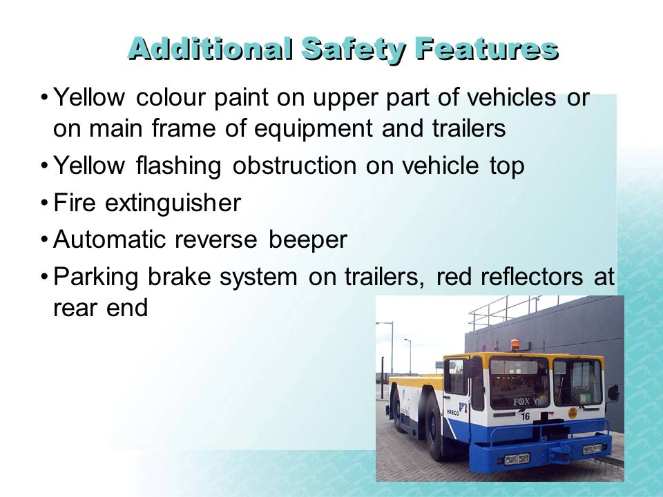 Additional Safety Features