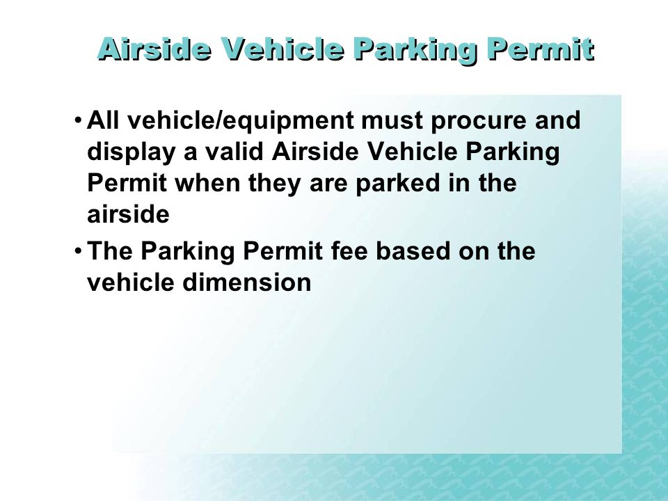 Airside Vehicle Parking Permit