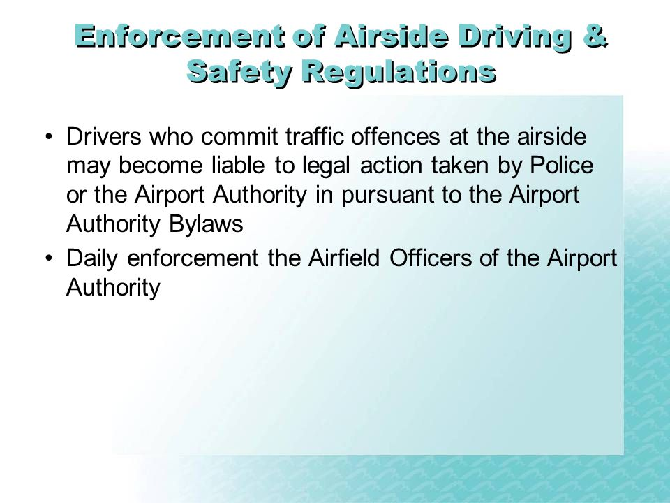 Enforcement of Airside Driving & Safety Regulations