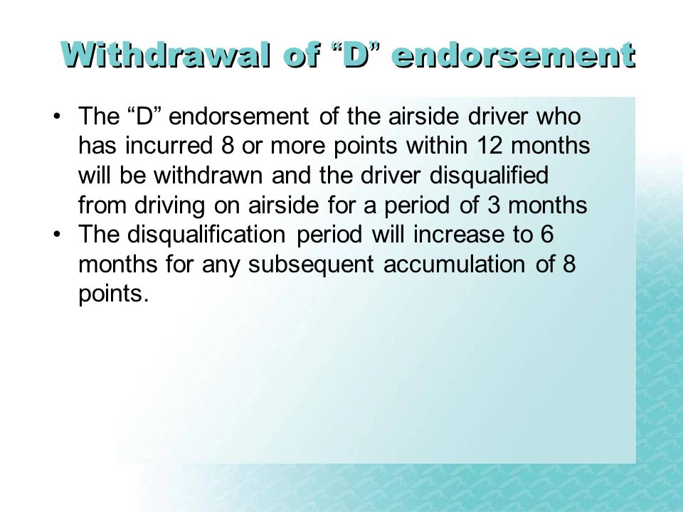 Withdrawal of D endorsement