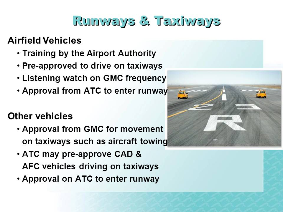 Runways & Taxiways Airfield Vehicles Other vehicles