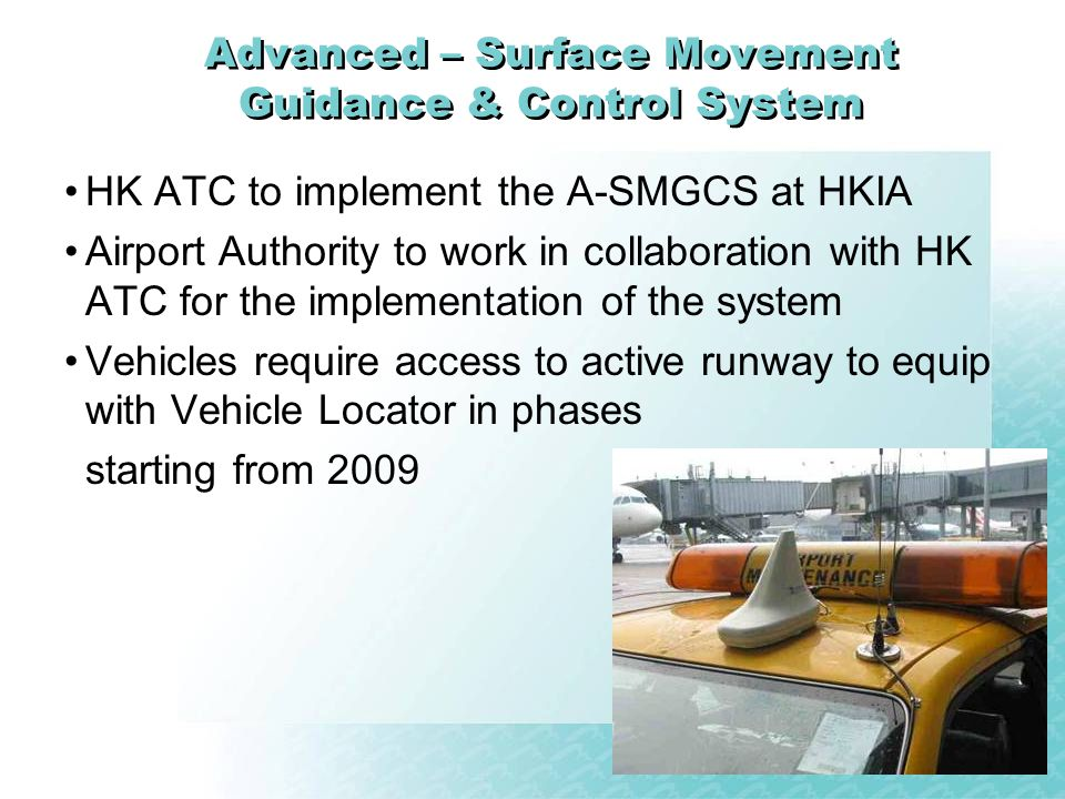 Advanced – Surface Movement Guidance & Control System