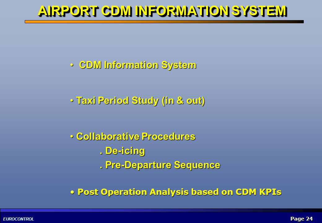 AIRPORT CDM INFORMATION SYSTEM