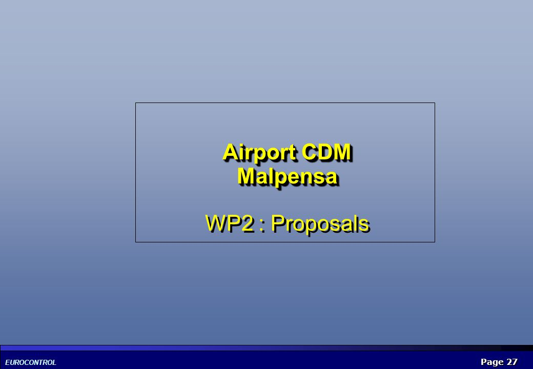 Airport CDM Malpensa WP2 : Proposals
