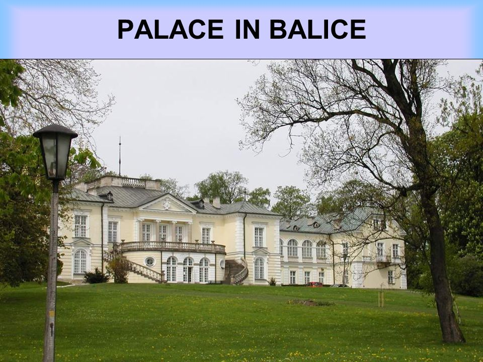 PALACE IN BALICE