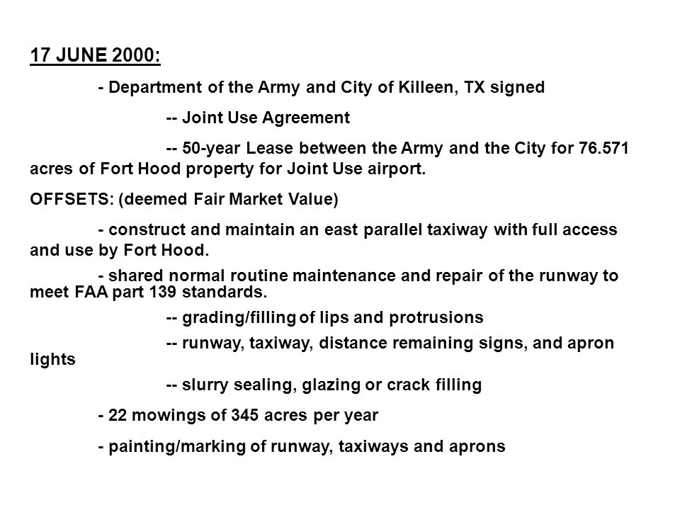 17 JUNE 2000: - Department of the Army and City of Killeen, TX signed