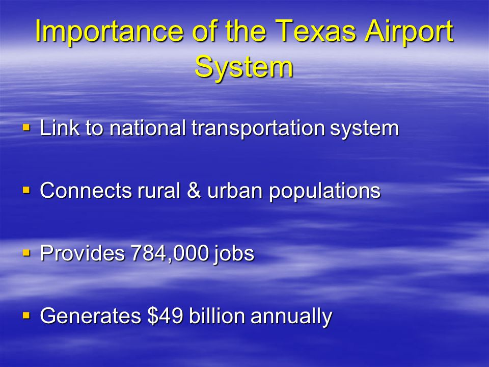 Importance of the Texas Airport System