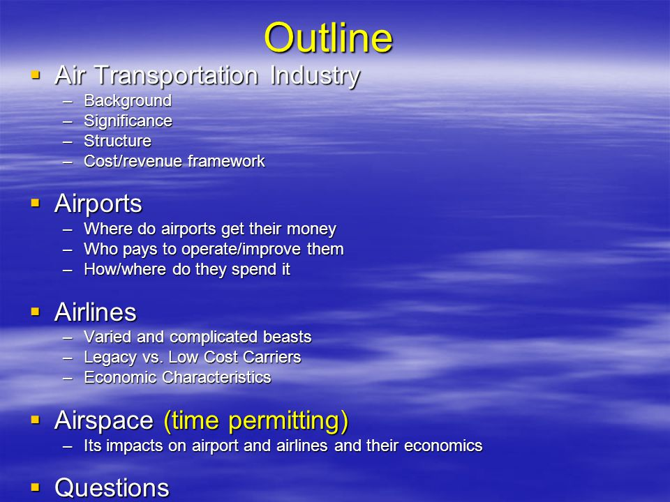 Outline Air Transportation Industry Airports Airlines