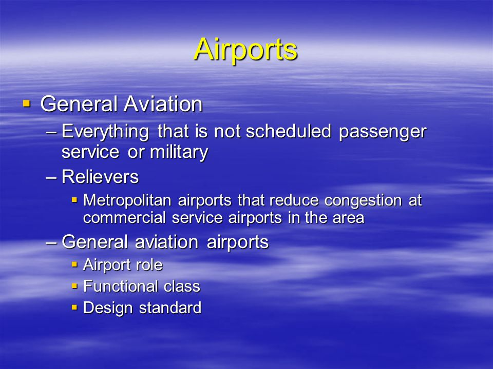Airports General Aviation