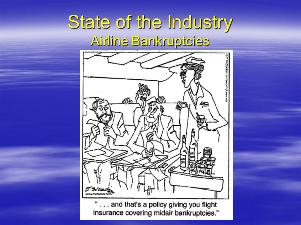 State of the Industry Airline Bankruptcies