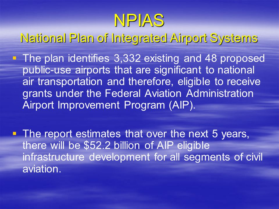 NPIAS National Plan of Integrated Airport Systems