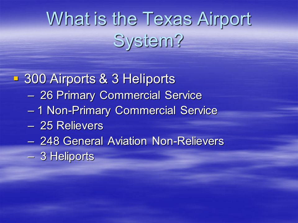 What is the Texas Airport System